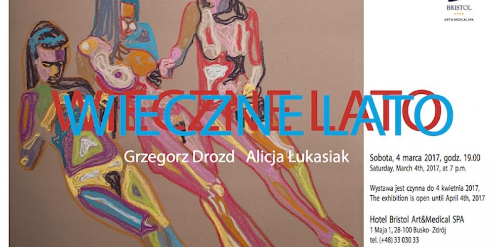 Grzegorz Drozd Alicja Łukasiak WIECZNE LATO
