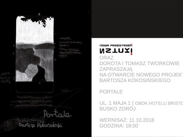 """Portale"" Bartosz Kokosińki"